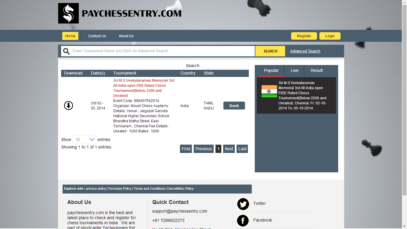 Paychessentry.com is the best and latest place to check and register for chess tournaments in India . We are part of shortcastle Technologies Pvt. Ltd with focus on Entertainment and IT sectors.><br /><a href='http://www.paychessentry.com' target='_blank'>http://www.paychessentry.com</a>